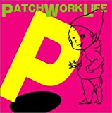 [ CD ] P/PATCH WORK LIFE List Price: : JPY 1080 Price: : JPY 5 (99% Off) Used & New: : From JPY 1 Release Date: : 2004-04-21 Seller: : 3Dシステム